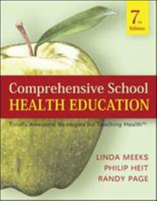 Comprehensive School Health Education: Totally Awesome Strategies for Teaching Health 9780073404660