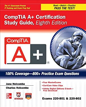 Comptia A+ Certification Study Guide, Eighth Edition (Exams 220-801 & 220-802) 9780071795807