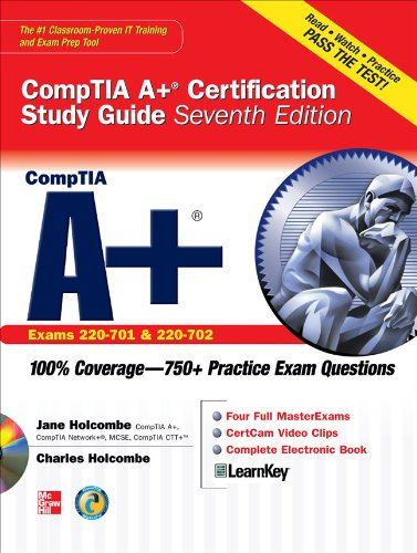 CompTIA A+ Certification Study Guide: (Exams 220-701, & 220-702) [With CDROM] 9780071701457