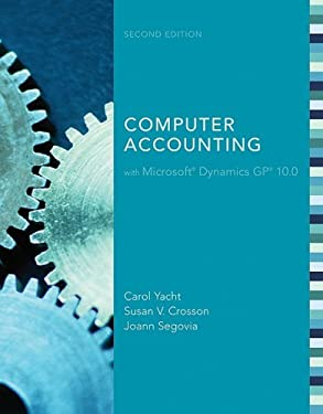 Computer Accounting with Microsoft Dynamics GP 10.0 [With CDROM and Dvdrom] 9780077299385