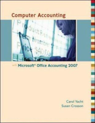 Computer Accounting with Microsoft Office Accounting 2007 9780073129723