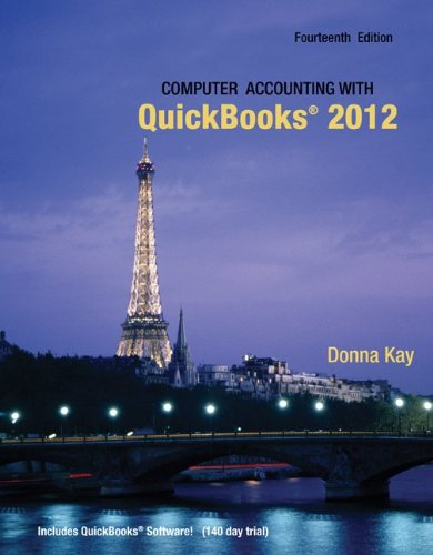 Computer Accounting with QuickBooks 2012 [With 2 CDROMs] 9780077624538