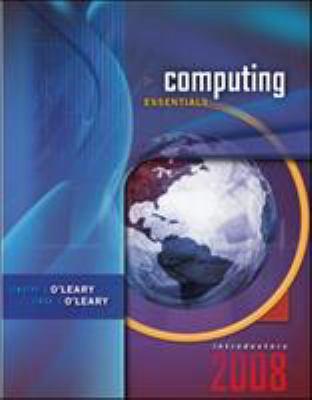 Computing Essentials 2008 9780073294681