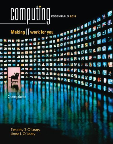 Computing Essentials, Complete: Making IT Work for You 9780073516783
