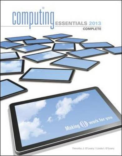 Computing Essentials 2013 Complete Edition
