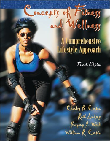 Concepts of Fitness and Wellness: A Comprehensive Lifestyle Approach W/Healthquest 4.0 CD 9780072561364