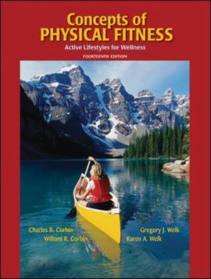 Concepts of Physical Fitness: Active Lifestyles for Wellness 9780073523576