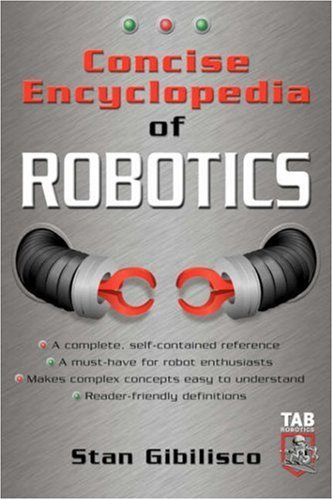 Concise Encyclopedia of Robotics 9780071410106