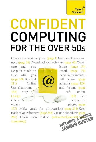 Confident Computing for the Over 50s 9780071739993