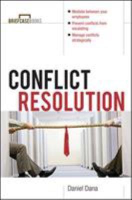 Conflict Resolution - Dana, Daniel / Formisano, Roger A. / Dana Daniel