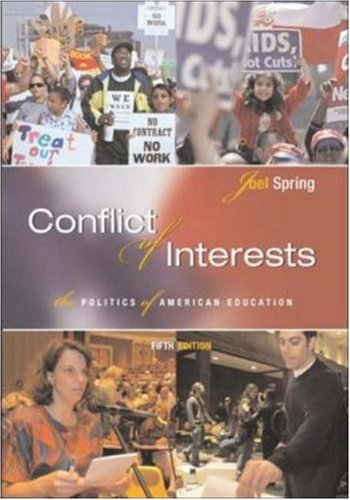 Conflict of Interests: The Politics of American Education 9780072875782