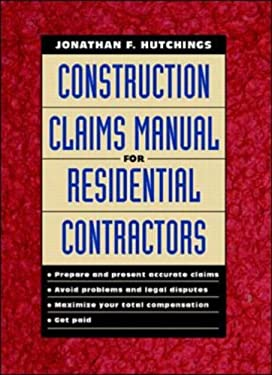 Construction Claims Manual for Residential Contractors 9780070318380