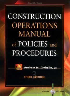 Construction Operations Manual of Policies and Procedures [With CD-ROM] 9780071354950