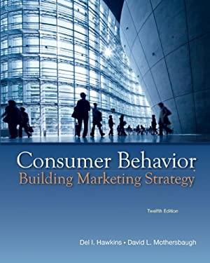 Consumer Behavior: Building Marketing Strategy [With CDROM] 9780077645557