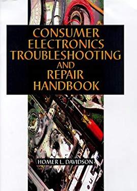 Consumer Electronics Troubleshooting & Repairing Handbook 9780070158092
