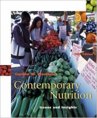 Contemporary Nutrition: Issues and Insights with Food Wise CD-ROM 9780072560398