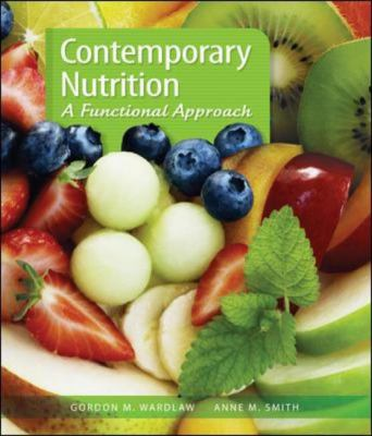 Contemporary Nutrition: A Functional Approach 9780077227784