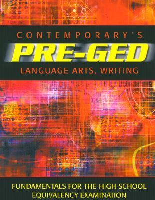 Contemporary's Pre-GED Language Arts, Writing 9780072527636