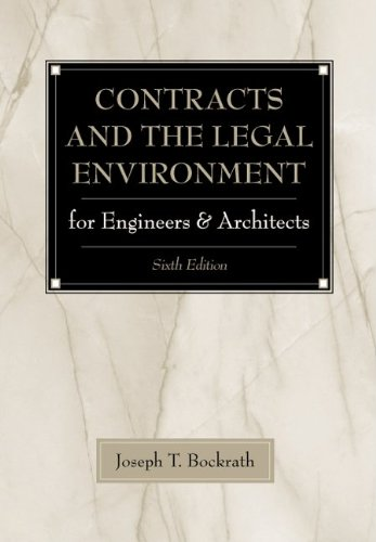 Contracts and the Legal Environment for Engineers and Architects 9780070393639