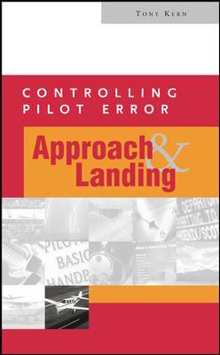 Controlling Pilot Error: Approach and Landing 9780071386388