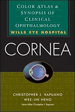 Cornea: Color Atlas & Synopsis of Clinical Ophthalmology 9780071375894