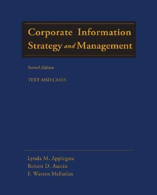 Corporate Information Strategy and Management: Text and Cases 9780072947755