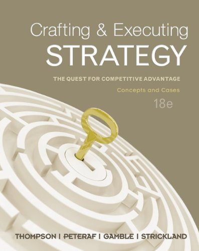 Crafting & Executing Strategy: The Quest for Competitive Advantage: Concepts and Cases 9780078112720