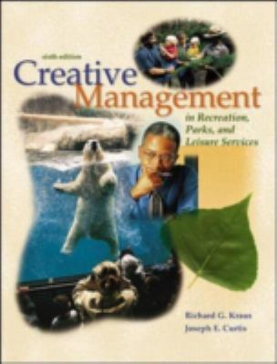 Creative Management in Recreation, Parks and Leisure Services with Powerweb: Health & Human Performance 9780072506068