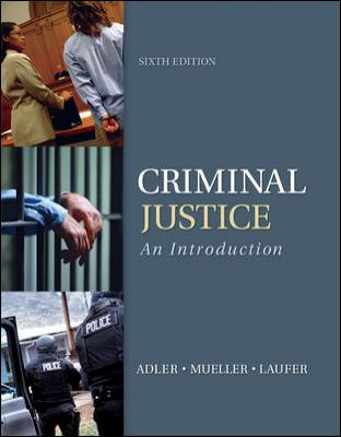 Criminal Justice: An Introduction 9780077543464