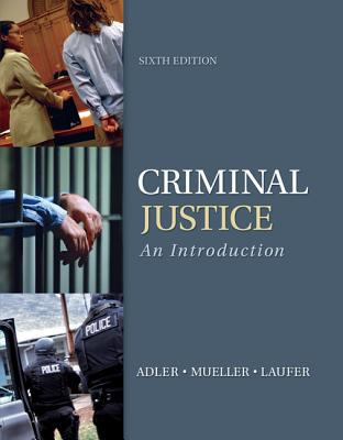 Criminal Justice: An Introduction 9780078026515