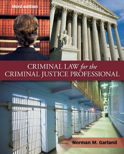 Criminal Law for the Criminal Justice Professional 9780078026386