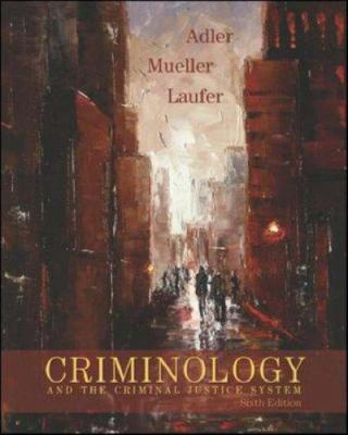Criminology and the Criminal Justice System 9780073124476