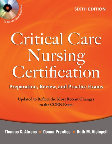 Critical Care Nursing Certification: Preparation, Review, and Practice Exams [With CDROM] 9780071667890