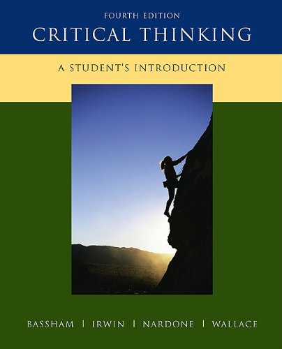 Critical Thinking: A Student's Introduction 9780073407432