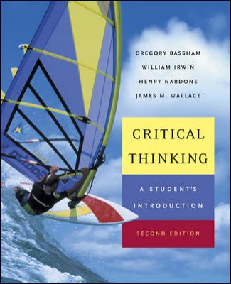 Critical Thinking: A Student's Introduction 9780072879599