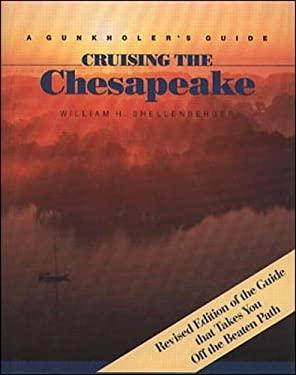 Cruising the Chesapeake: A Gunkholer's Guide 9780070552869