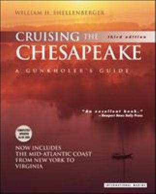 Cruising the Chesapeake: A Gunkholer's Guide 9780071363716