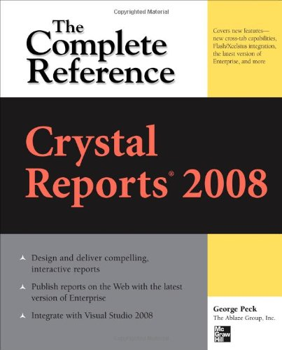 Crystal Reports 2008: The Complete Reference 9780071590983