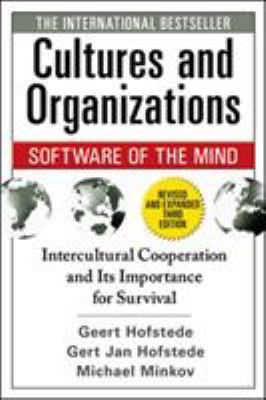 Cultures and Organizations: Software for the Mind: Intercultural Cooperation and Its Importance for Survival 9780071664189