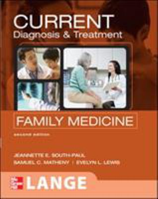 Current Diagnosis & Treatment in Family Medicine 9780071461535