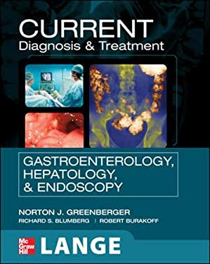 Current Diagnosis & Treatment in Gastroenterology, Hepatology, & Endoscopy 9780071490078