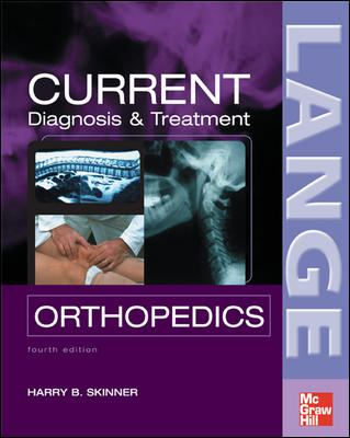 Current Diagnosis & Treatment in Orthopedics 9780071438339