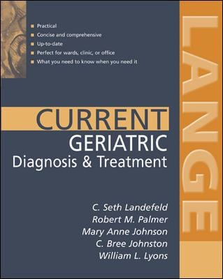 Current Geriatric Diagnosis and Treatment 9780071399241
