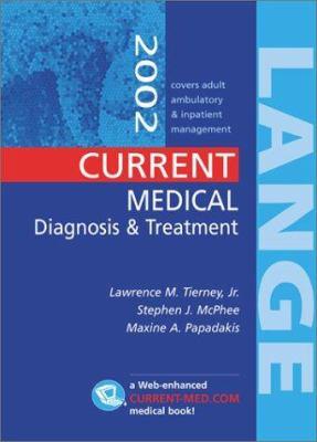 Current Medical Diagnosis & Treatment 2002