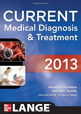 Current Medical Diagnosis and Treatment 2013 - 52nd Edition