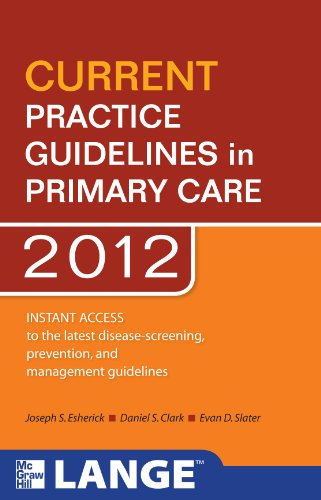 Current Practice Guidelines in Primary Care 2012 9780071701945