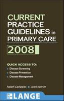 Current Practice Guidelines in Primary Care 9780071496346