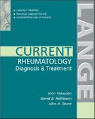 Current Rheumatology: Diagnosis & Treatment 9780071410274