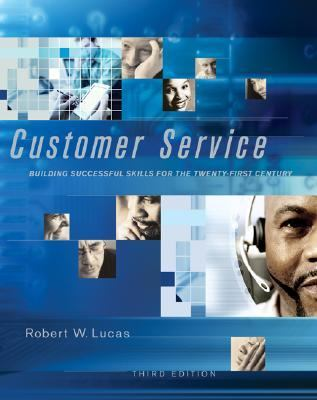 Customer Service: Building Successful Skills for the Twenty-First Century 9780072938050