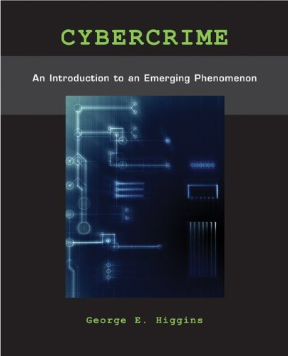 Cybercrime: An Introduction to an Emerging Phenomenon 9780073401553